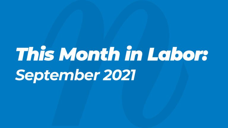 This Month in Labor: September 2021