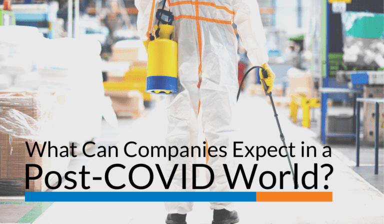 What Can Companies Expect in a Post-COVID World?