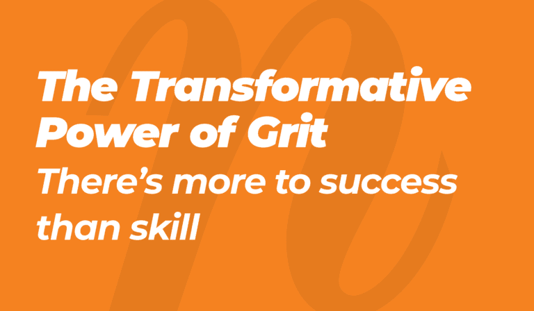 The Transformative Power of Grit